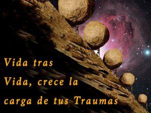 Te Cargas de Traumas Vida tras Vida - www.vueloalalibertad.com