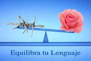 Equilibrar Tu Lenguaje - www.vueloalalibertad.com - Significado de Karma