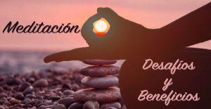 Meditacion-Desasfios-Beneficios - www.vueloalalibertad.com - Significado del Karma
