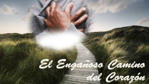 El Engañoso Camino del Corazón - www.vueloalalibertad.com - Que es el Karma